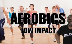 Low Impact Aerobics Get Moving