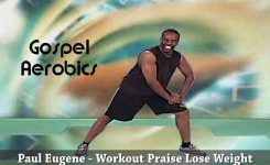 Gospel Aerobics Workout Praise Lose Weight